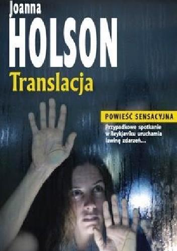 Okładka książki Translacja Joanna Holson