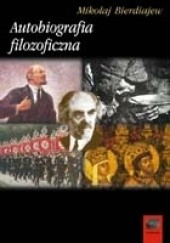 Okładka książki Autobiografia filozoficzna Mikołaj Bierdiajew