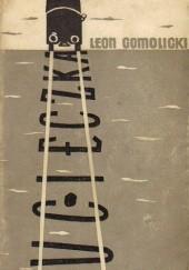 Okładka książki Ucieczka Leon Gomolicki