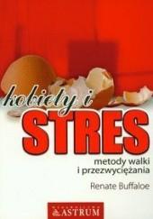 Okładka książki Kobiety i stres. Metody walki i przezwyciężania Renate Buffaloe