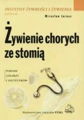 Okładka książki Żywienie chorych ze stomią Mirosław Jarosz
