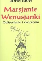 Okładka książki Marsjanie i Wenusjanki Odżywianie i ćwiczenia John Gray