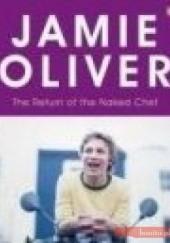 Okładka książki Return of the Naked Chef Jamie Oliver