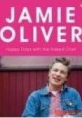 Okładka książki Happy Days with the Naked Chef Jamie Oliver