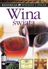 Okładka książki Wina świata Geoff Adams,Christine Austin,Richard Baudains