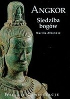 Okładka książki Angkor. Siedziba bogów Marilla Albanese