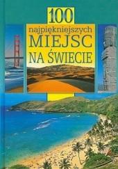 Okładka książki 100 najpiękniejszych miejsc na świecie
