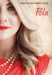 Okładka książki Pola Magdalena Zimny-Louis