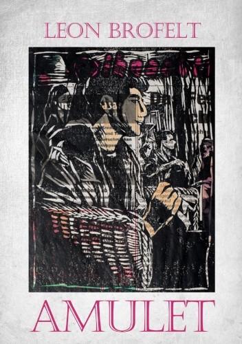 Okładka książki Amulet Leon Brofelt