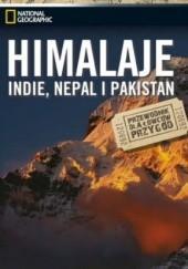 Okładka książki Himalaje. Indie, Nepal i Pakistan Stow Lee Karen,Steve Watkins,Emma Stanford,Jill Gocher,Des Hannigan,Simon Richmond,Hugh Taylor
