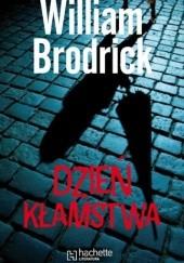 Okładka książki Dzień kłamstwa William Brodrick