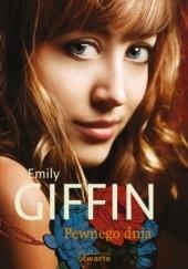 Okładka książki Pewnego dnia Emily Giffin