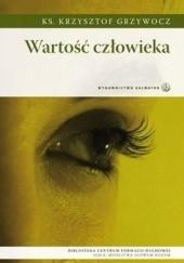 Okładka książki Wartość człowieka Krzysztof Grzywocz