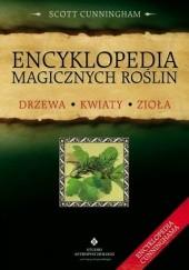 Okładka książki Encyklopedia magicznych roślin Scott Cunningham