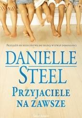 Okładka książki Przyjaciele na zawsze Danielle Steel