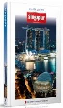 Okładka książki Miasta Marzeń: Singapur Eliza Waluś