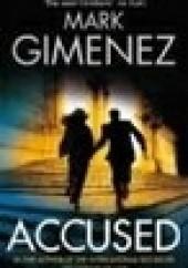 Okładka książki Accused Mark Gimenez
