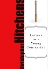 Okładka książki Letters to a Young Contrarian (Art of Mentoring) Christopher Hitchens