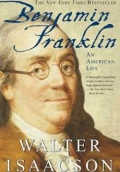Okładka książki Benjamin Franklin: An American Life Walter Isaacson