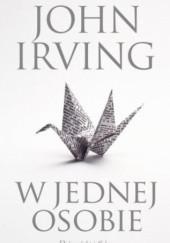 Okładka książki W jednej osobie John Irving