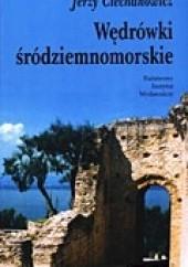 Okładka książki Wędrówki śródziemnomorskie Jerzy Ciechanowicz