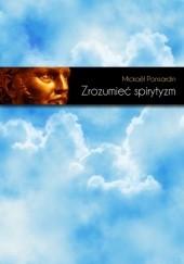 Okładka książki Zrozumieć spirytyzm Mickaël Ponsardin