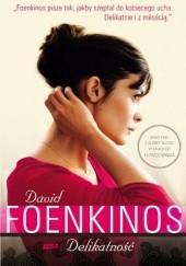 Okładka książki Delikatność David Foenkinos