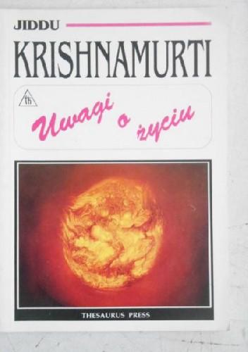 Uwagi O życiu Jiddu Krishnamurti 151302 Lubimyczytaćpl