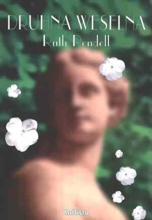 Okładka książki Druhna weselna Ruth Rendell