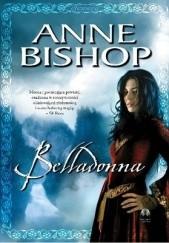 Okładka książki Belladonna Anne Bishop