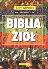 Okładka książki Biblia ziół Earl Mindell