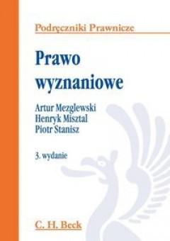 Okładka książki Prawo wyznaniowe. Artur Mezglewski,Henryk Misztal,Piotr Stanisz