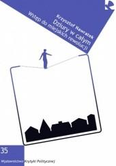 Okładka książki Dziury w całym. Wstęp do miejskich rewolucji Krzysztof Nawratek