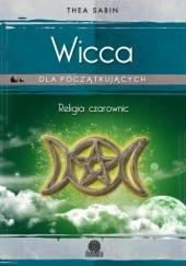 Okładka książki Wicca. Religia czarownic Thea Sabin