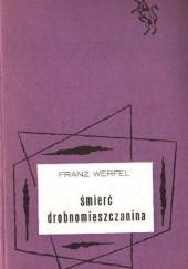 Okładka książki Śmierć drobnomieszczanina Franz Werfel