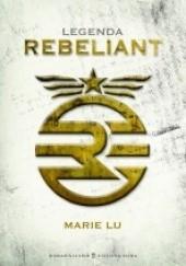 Okładka książki Legenda. Rebeliant Marie Lu