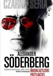 Okładka książki Andaluzyjski przyjaciel Alexander Söderberg