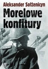 Okładka książki Morelowe konfitury Aleksander Sołżenicyn
