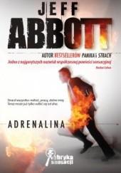 Okładka książki Adrenalina Jeff Abbott