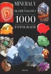 Okładka książki Minerały i skamieniałości. 1000 fotografii