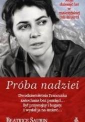 Okładka książki Próba nadziei Béatrice Saubin