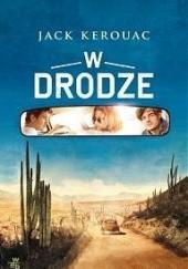 Okładka książki W drodze Jack Kerouac