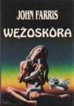 Okładka książki Wężoskóra John Farris