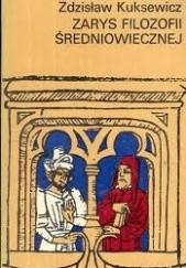 Okładka książki Zarys filozofii średniowiecznej, t.2, Filozofia łacińskiego obszaru kulturowego Zdzisław Kuksewicz