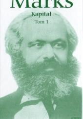 Okładka książki Kapitał. Tom 1. (Część 1.) Karol Marks