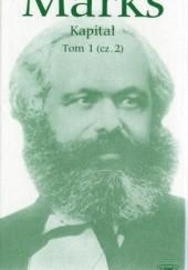 Okładka książki Kapitał. Tom 1. (Część 2.) Karol Marks