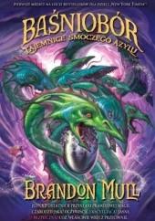 Okładka książki Tajemnice smoczego azylu Brandon Mull