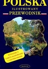 Okładka książki Polska ilustrowany przewodnik Maria Pilich,Przemysław Pilich