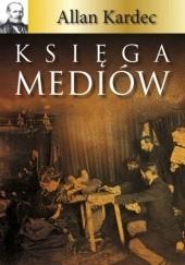 Okładka książki Księga mediów Allan Kardec