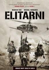 Okładka książki Elitarni. Zobacz Navy SEALs w akcji Michał Romanek,Marcin Rak
